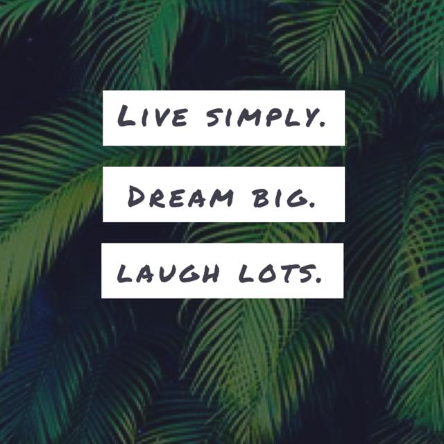 """Notre mot d'ordre de la rentrée Walleriana : """"Live simply, dream big, laugh lots"""""""