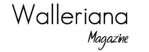 Walleriana - Magazine - Le Mag du bien-être au quotidien
